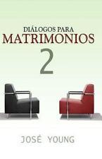 Diálogos para Matrimonios 2 (1998, Paperback)