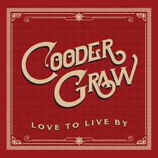 Cooder Graw - Love to Live By [New CD]
