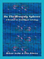 On the Heavenly Spheres, Paperback by Avelar, Helena; Ribeiro, Luis, Like New...