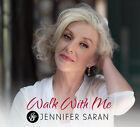 Jennifer Saran - Walk With Me [New CD]