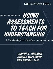 Using Assessments to Teach for Understanding: A Casebook for Educators-ExLibrary