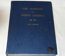 the mammals of  north  america- hall -kelson-vol.1-lst ed. -1959-HC