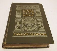 THE HEART OF ROME A Tale of the Lost Water HC/1903 Francis M. Crawford Books - J