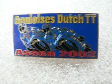 PINS,SPELDJES GAULOISES DUTCH TT ASSEN 2002 MOTO GP GRAND PRIX JACQUE POL 19 ?