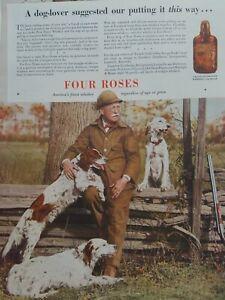 1936 Four Roses whiskey English setter dog lover shotgun hunting vintage ad
