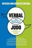 Verbal Judo, Second Edition: The Gentle Art Of Persuasion: By George, PhD Tho...