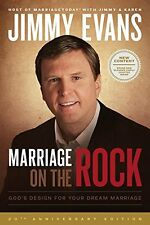 Marriage On The Rock: God`s Design For Your Dream Marriage by Jimmy Evans, (Pape