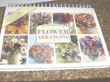 The Step-By-Step Art of Flower Arranging & The Book Of Pressed Flowers + Fresh