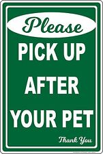 Please Pick Up After Your Pet No Dog Poop Aluminum Sign clean remove scoop Dogs