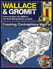 Wallace & Gromit Cracking Contraptions Manual 2: From the Bun Vac 6000 to the Mi