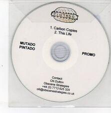 (DS531) Mutado Pintado, Carbon Copies / This Life - 2012 DJ CD