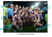 8x6 PHOTO 2002 QLD STATE OF ORIGIN TEAM SERIES WIN PHOTO
