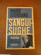 SANGUISUGHE-MARIO GIORDANO-1° ED.MONDADORI 2011-sc.71