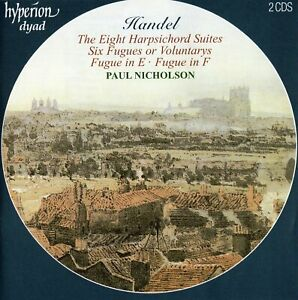 Handel: The Eight Harpsichord Suites · Six Fugues or Voluntarys · Fugues [2 CDs]