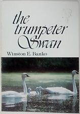 The Trumpeter Swan (Bison Book)