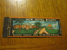 New Hotel Biloxi Gulf Of Mexico Geo Stannus Biloxi MISS vintage matchbook