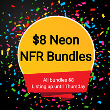 $8 Neon Bundles multiple Neons NFRs for $8 ADOPT one message ME with questions