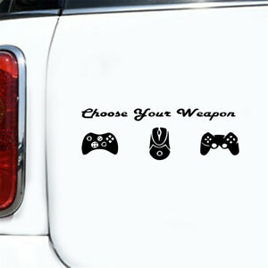 1pcs Funny Choose Your Weapon Stickers Car Window Home Bedroom Wall Decal Decor