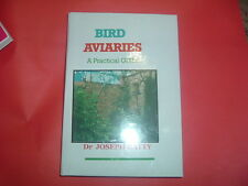 BIRD AVIARES A PRACTICAL GUIDE DR J BATTY             HARDBACK BOOK NEW