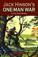 Jack Hinson's One-Man War (Hardback or Cased Book)