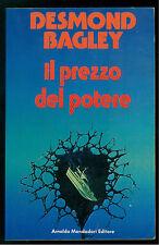 DESMOND BAGLEY IL PREZZO DEL POTERE MONDADORI 1981 BIBLIOTECA DELL'AVVENTURA