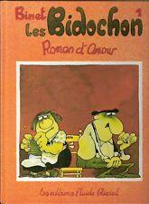 LES BIDOCHON Tome 1 Roman d'Amour Binet Ed. Audie/Fluide Glacial Très Bon Etat
