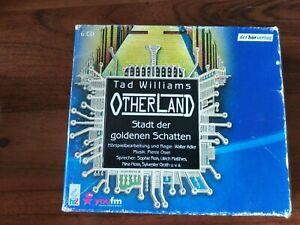 Otherland 1 - Die Stadt der goldenen Schatten. 6 CDs von Tad Williams (2009)