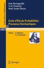 Ecole d'Ete de Probabilites: Processus Stochastiques by P. A. Meyer, J. L....