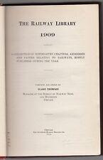 "[49750] 1909 BOOK ""THE RAILWAY LIBRARY"" EDITED by SLASON THOMPSON"