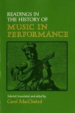 Readings in the History of Music in Performance (A Midland Book), , Good Book