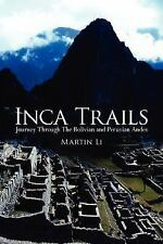 Inca Trails: Journey Through The Bolivian and Peruvian Andes-ExLibrary