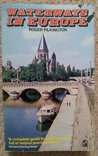 Waterways in Europe by Roger Pilkington (Tandem Paperback, Revised edition 1974)
