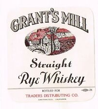 1940s CALIFORNIA San Francisco Traders GRANT'S MILL STRAIGHT RYE WHISKEY label