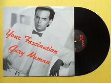 Gary Numan - Your Fascination / We Need It / Anthem, Numa NUM-9 Ex+ A1/B1