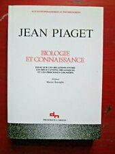 Jean Piaget - Biologie et connaissance - Editions Delachaux et Niestlé