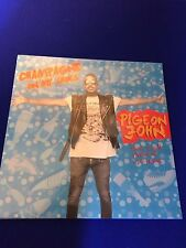 "NEW SEALED Vinyl 12"" Pigeon John Champagne on my Shoes Electronic Disco Dance 14"