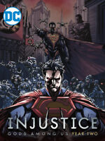 Injustice Gods Among Us Year Two Digital Comics Bundle with Superman and Batman
