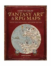 How to Draw Fantasy Art and RPG Maps: Step by Step Cartography ... Free Shipping