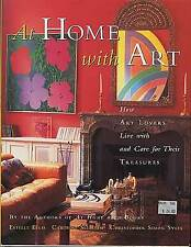 Estelle ELLIS / At Home With Art How Art Lovers Live with and Care for Their 1st