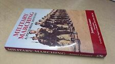 Military Marching: A Pictorial History, Cramer, James, Very Good, Hardcover