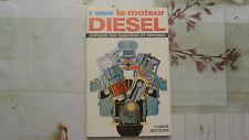 LE MOTEUR DIESEL EXPLIQUÉ / R. DARMAN  / 1978