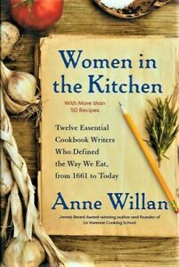 SIGNED WOMEN IN THE KITCHEN BY ANNE WILLAN NEW FIRST EDITION HARDBACK
