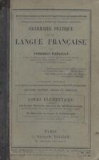 GRAMMAIRE PRATIQUE DE LA LANGUE FRANCAISE, par Frédéric BATAILLE, Ed. MASSON