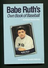 """""""Babe Ruth's Own Book of Baseball""""  Bison Books trade paperback reprint 1992"""