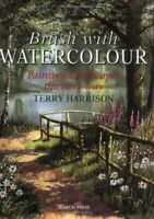 Brush with Watercolour: Painting landscapes the ... by Harrison, Terry Paperback