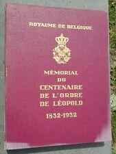 BELGIQUE / CONGO BELGE: LIVRE CENTENAIRE DE L'ORDRE DE LEOPOLD 1832/1932