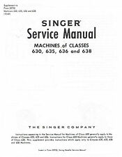 Singer Sewing Machine Class Models 630 635 636 638 Service Repair Manual How To