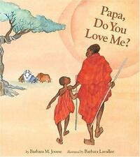 Papa, Do You Love Me? by Barbara M. Joosse c2005, NEW Hardcover, Free Shipping