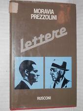 LETTERE Alberto Moravia Giuseppe Prezzolini Rusconi Prima edizione 1982 libro di