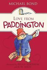 LOVE FROM PADDINGTON Michael Bond BRAND NEW BOOK Case Fresh Gift Quality